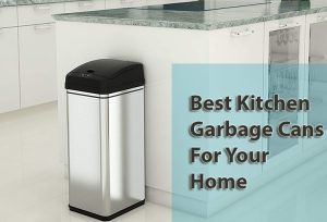 Best Kitchen Garbage Cans For Your Home