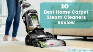 Best Home Carpet Steam Cleaners Review