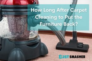 How long after carpets cleaned to put furniture back?
